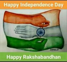 INDEPENDANCE DAY CUM RAKSHABANDHAN  CELEBRATION ON 15/08/2019